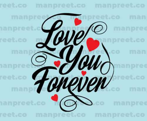 Love Your Forever Text