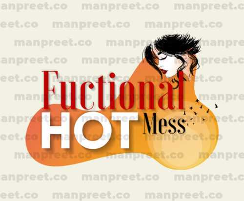 Functional Hot Mess Woman Text Character Design
